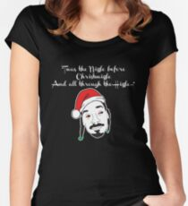 """""""Twas the Nizzle before Christmizzle..."""" - Snoop Dogg Women's Fitted Scoop T-Shirt"""