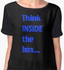 Think INSIDE the box #4 Women's Chiffon Top