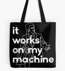 It Works On My Machine #2 Tote Bag