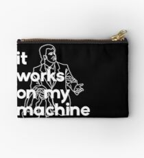 It Works On My Machine #2 Studio Pouch