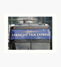 Straight Talk Express for sale Art Print