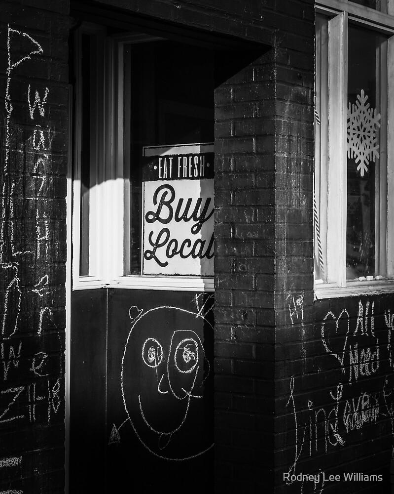 Buy Local by Rodney Williams