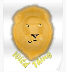 Lion - Wild Thing Poster