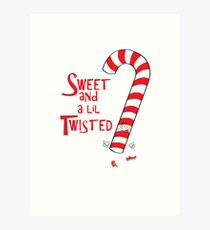 Sweet and a Lil Twisted Candy Cane Art Print