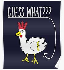 Funny Guess What Chicken Butt Ironic Sarcasm Gift Poster