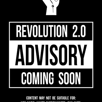 Advisory -- Revolution 2.0 Coming Soon by oddmetersam