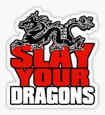 Slay Your Dragons. Gift for Jordan B Peterson fan Sticker