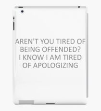 Offended? iPad Case/Skin