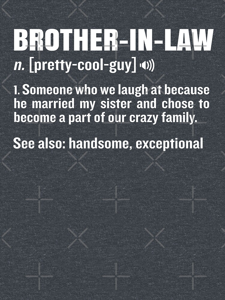 Brother-In-Law Funny Meaning Brother Gag Gift by JapaneseInkArt