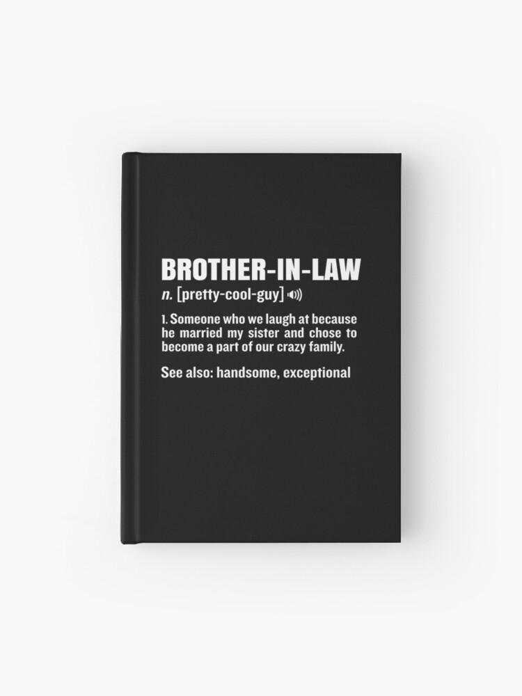 Schwager Lustiges Bedeutungs Bruder Gag Geschenk Notizbuch