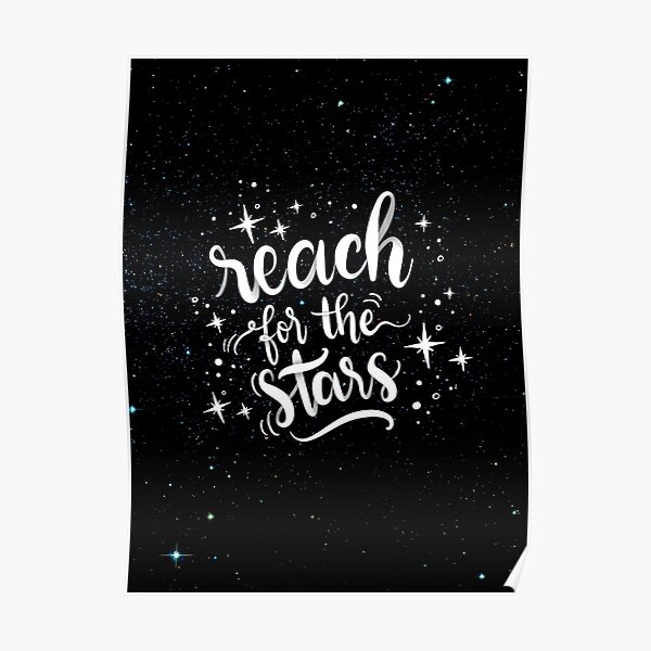 Reach for the stars! Poster calligraphic design Poster