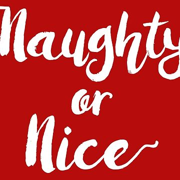Naughty or Nice by PatriciaLupien