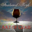 Art of Glass Featured by wildpatchouli