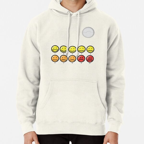 On a scale of 1-10 how would you rate your pain? Pullover Hoodie