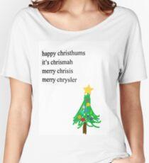 MERRY CHRYSLER Women's Relaxed Fit T-Shirt