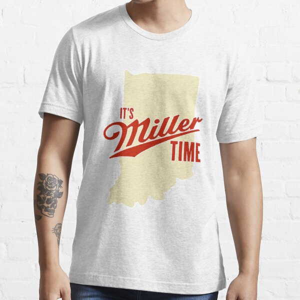 Its Miller Time Indiana Essential T-Shirt
