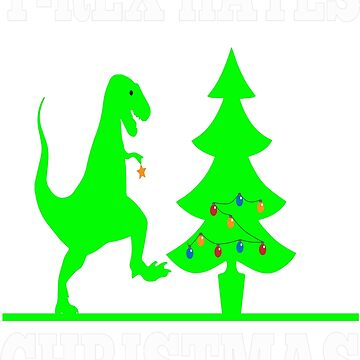 T-rex Hates Christmas Tree Dinosaur Cute Funny  by teerich