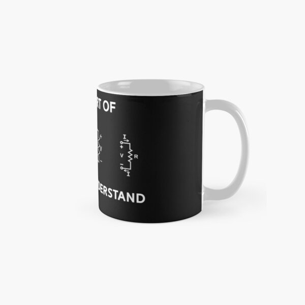 Electrical Engineer T-shirt Gift Funny Engineering Sarcasm Classic Mug