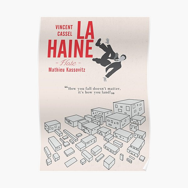 La Haine (Hate) Vincent Cassel,  Mathieu Kassovitz, alternative movie poster, 1995 french film about banlieue life Poster