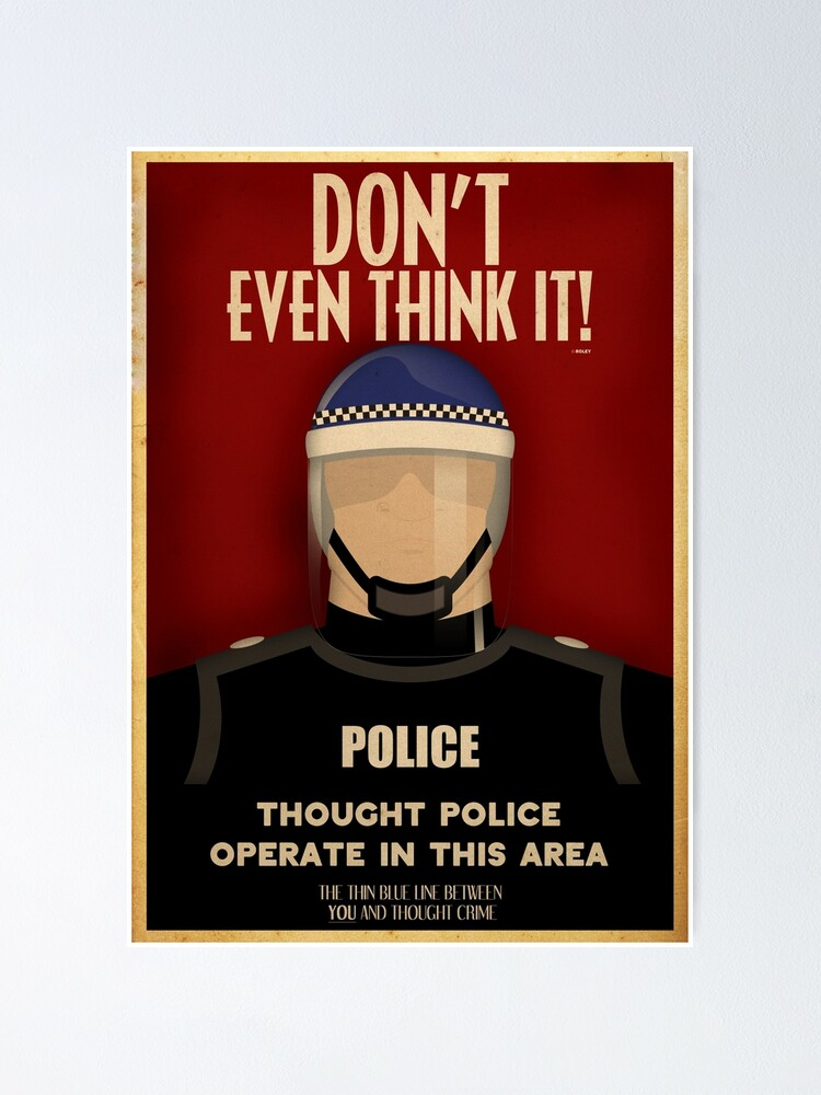 Alternate view of Thought Police Poster