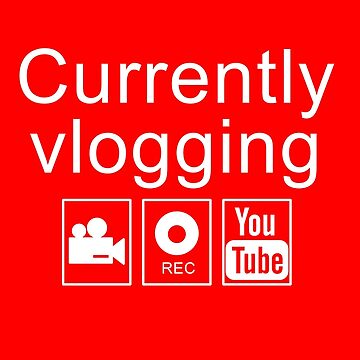 Currently Vlogging - YouTube by amzyydoodles