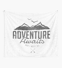 ADVENTURE AWAITS Wall Tapestry