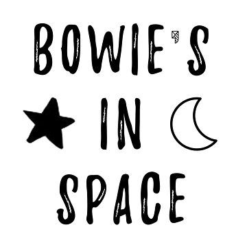 Bowie's In Space by Maddisan