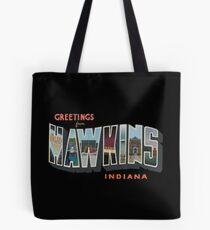 Greetings from Hawkins, Indiana Tote Bag