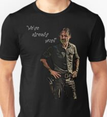 "The Walking Dead ""We've already won!"" Rick Grimes Tshirt Unisex T-Shirt"