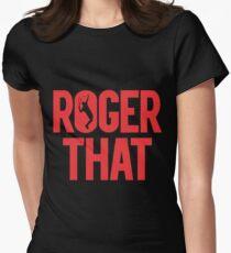 Roger That - Roger Federer Women's Fitted T-Shirt