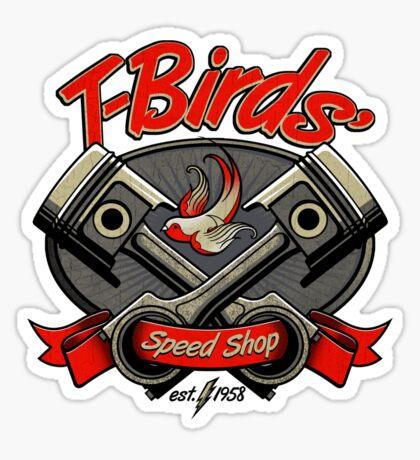 T-Birds' Speed Shop Sticker