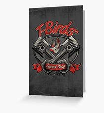 T-Birds' Speed Shop Greeting Card