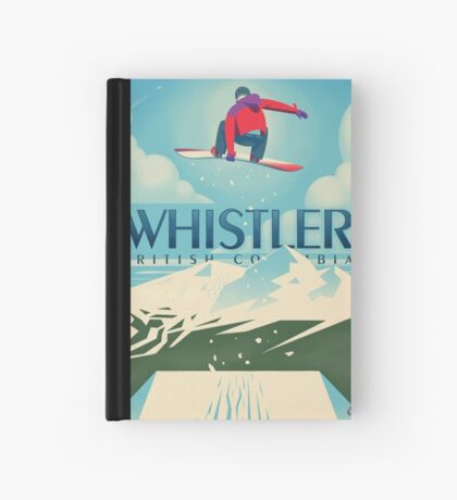 """""""Snowboard Booter"""" Whistler, BC Travel Poster Hardcover Journal"""