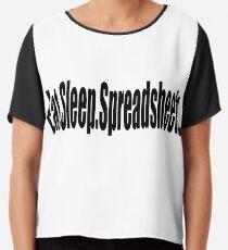 Essen Sie Schlaf-Tabellen - lustiges Buchhaltungs-T-Shirt Chiffontop