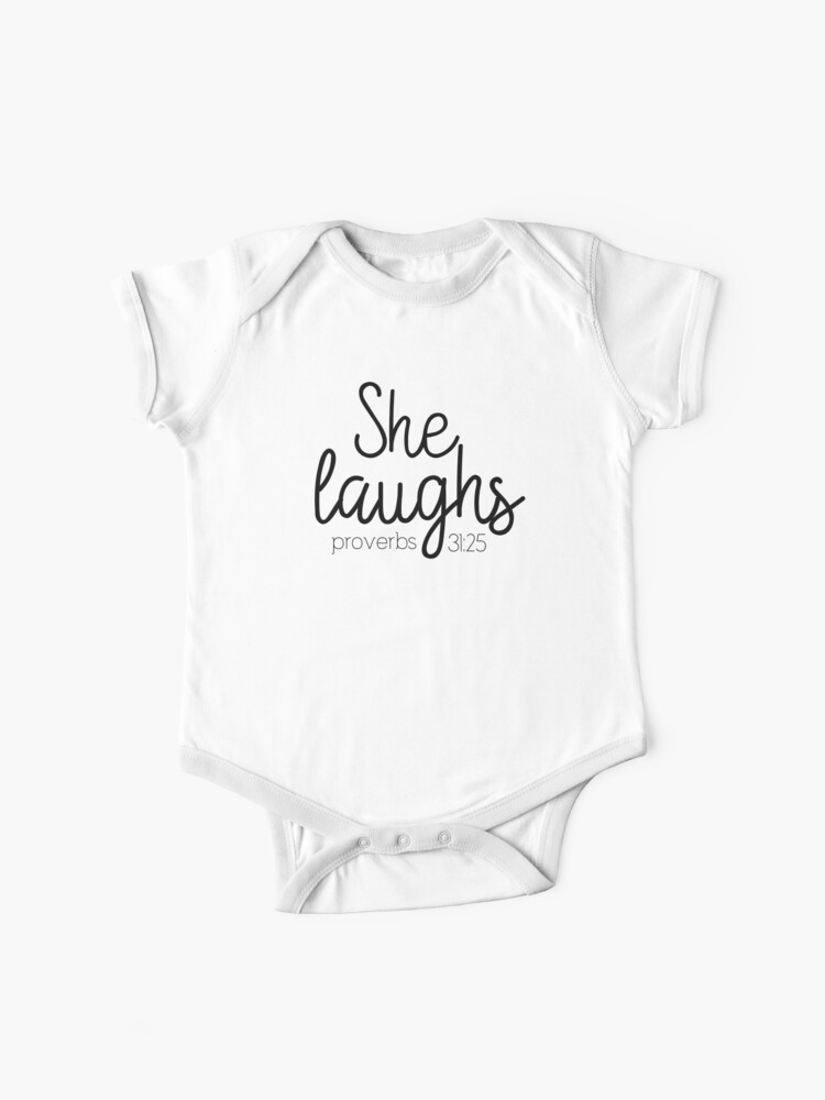 Christian Quotes - Proverbs 31:25   Baby One-Piece