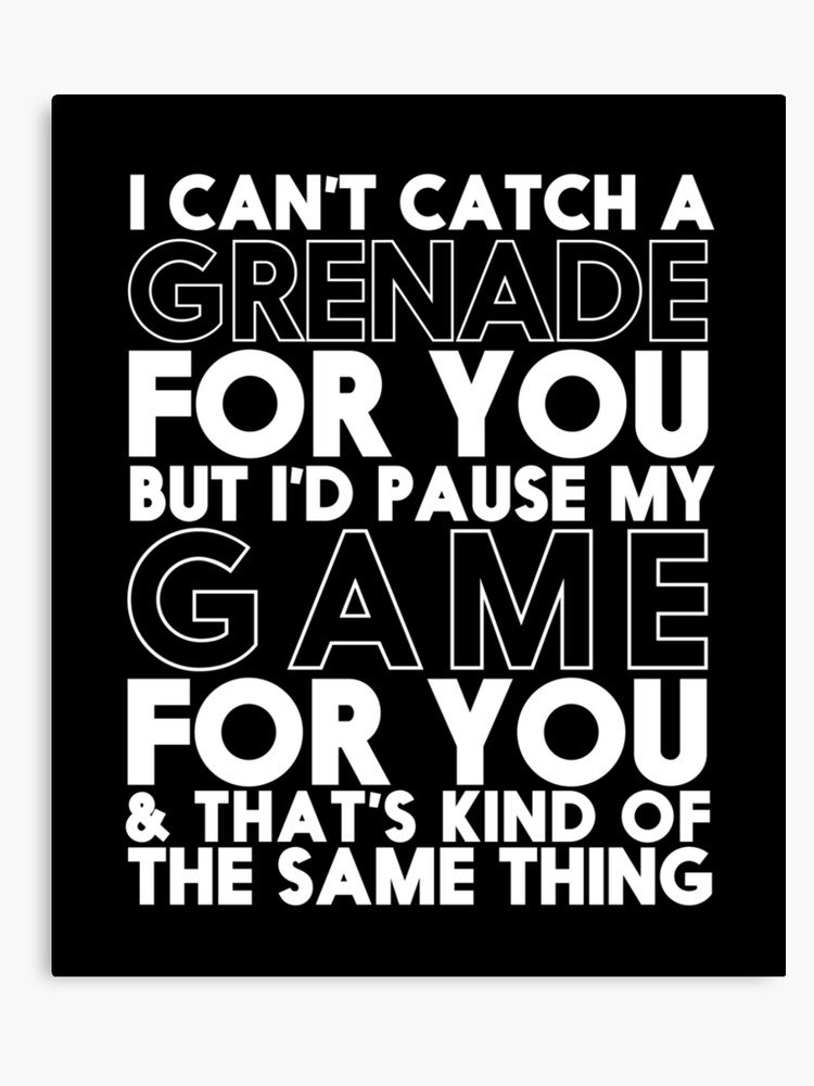 Funny Video Games Quote for Boyfriend Girlfriend Couple In Love | Canvas  Print