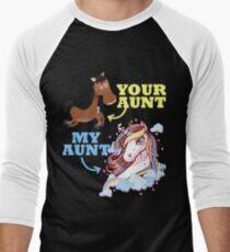7162bdac6c3 Funny Your Aunt My Aunt Unicorn T Shirt Hoodie Sweatshirt Mug Gift Idea  Men s Baseball ¾