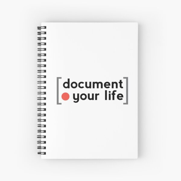 Document Your Life Spiral Notebook