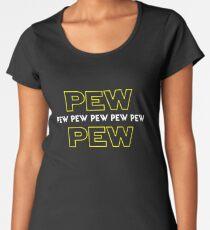 Pew Pew Pew etc Women's Premium T-Shirt