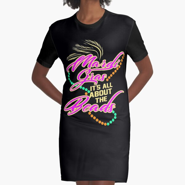 Mardi Gras It's All About The Beads Graphic T-Shirt Dress