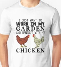 I Just Want To Work In My Garden And Hangout With My Chicken Slim Fit T-Shirt