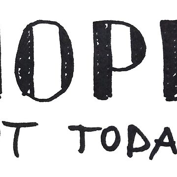 Nope. Not today. - Funny typographic print by ychty