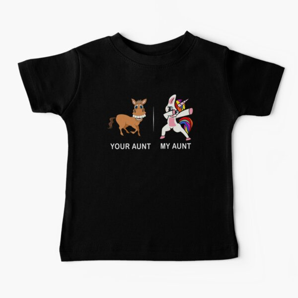 Your Aunt My Aunt Funny Cute dabbing Unicorn T-shirt  Baby T-Shirt
