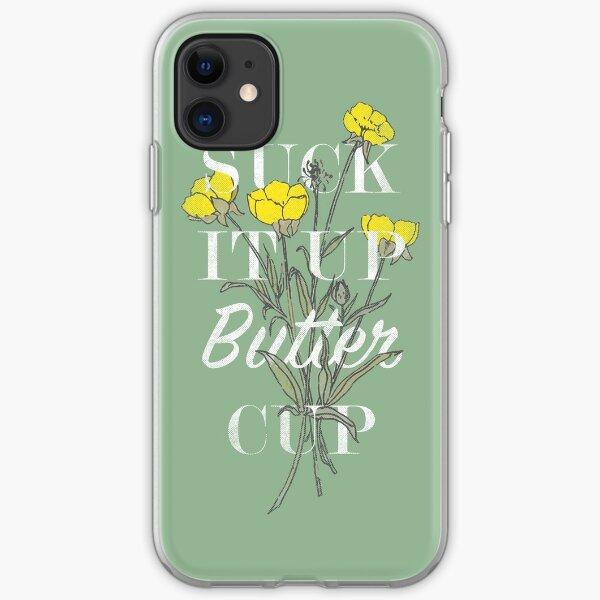 Suck it Up Buttercup iPhone Soft Case
