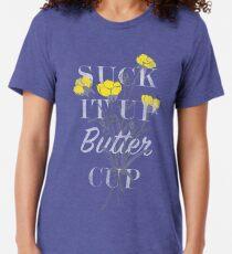 Camiseta de tejido mixto Suck it Up Buttercup