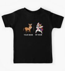 Your Mom My Mom Funny Cute Dabbing Unicorn T-Shirt Kids Clothes