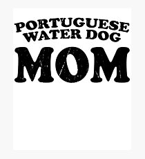 Portuguese Water Dog Mom Dog Mother Cute Pet Distressed T-Shirt Gift For Animal Lover Shelter Worker Funny Photographic Print