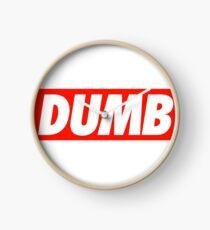 Dumb - Shirt Clock