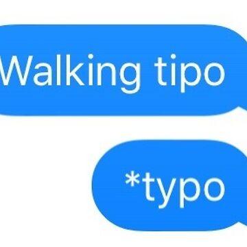 walking typo text message sticker by ashleejean