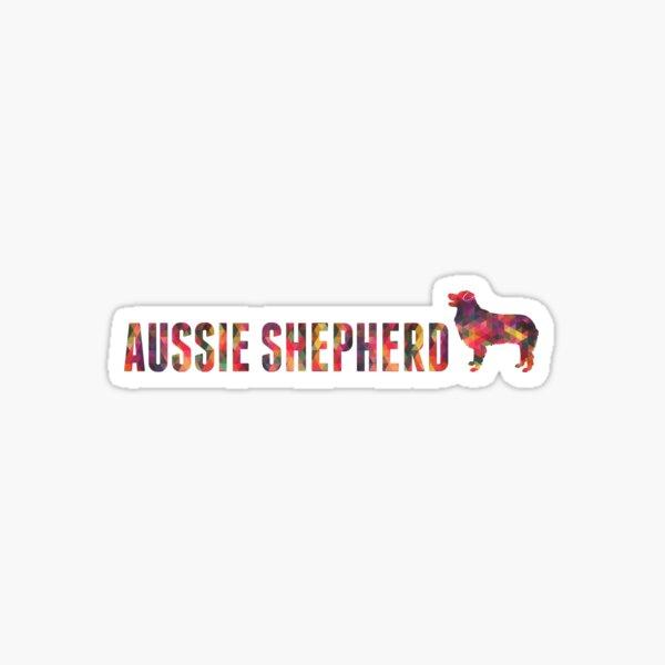 Aussie Shepherd Graphic Text Multi Sticker